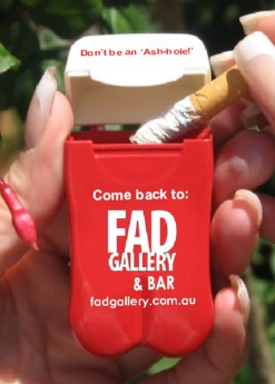 Fad Gallery & Bar's Personal Ashtray from No BuTTs